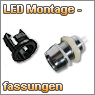 LED Montagefassungen, Montageschraube und Montagering