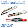 LEDs fertig verkabelt f&uuml;r 12V